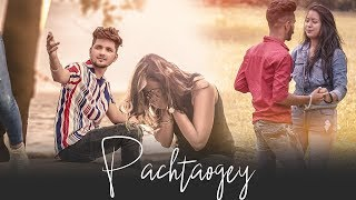 Pachtaoge   arijit singh, Jaani, B Praak, Arvindr   💔( Motivational Love Story😎) last chance films