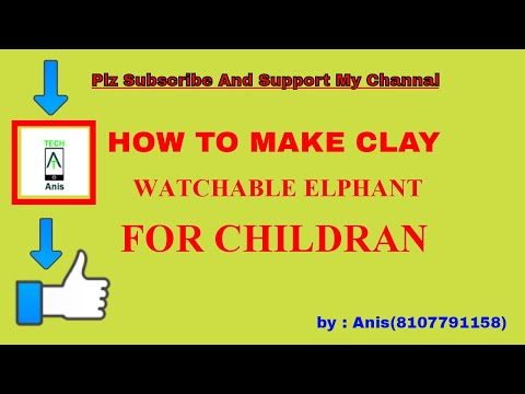 Watchable Elephant Clay Art For childran  : TECH anis