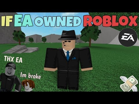 Download If EA Owned ROBLOX