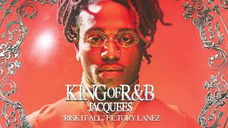 Jacquees - Risk It All ft. Tory Lanez (Official Audio)