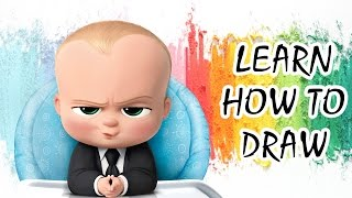 THE BOSS BABY | Learn how to draw the most unusual baby