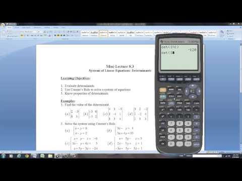 Using the TI-83 Plus Graphing Calculator to Evaluate Determinants