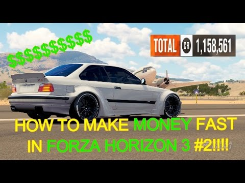 HOW TO MAKE MONEY FAST IN FORZA HORIZON 3 #2