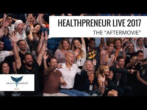 Healthpreneur LIVE 2017 | The Aftermovie