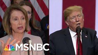 Mika: Nothing Donald Trump Does Will Rattle Speaker Nancy Pelosi   Morning Joe   MSNBC