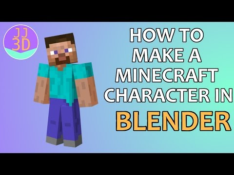 How To Make a Minecraft Character in Blender Part 2