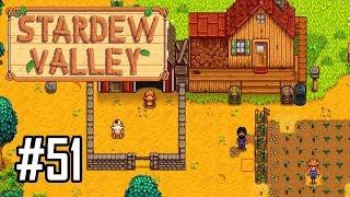 Stardew Valley Episode 51