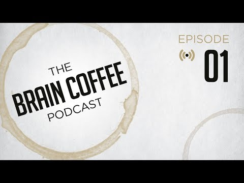 Brain Coffee Video Podcast Episode 1 – Consciousness