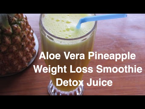 How To Lose Weight Fast - Aloe Vera - Pineapple Smoothie For  Weight loss - NO DIET - NO EXERCISE