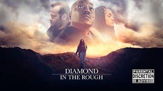Diamond in the Rough (2019) Full Movie   Clifton Powel   Jordan Werner   Aaliya Shumpert