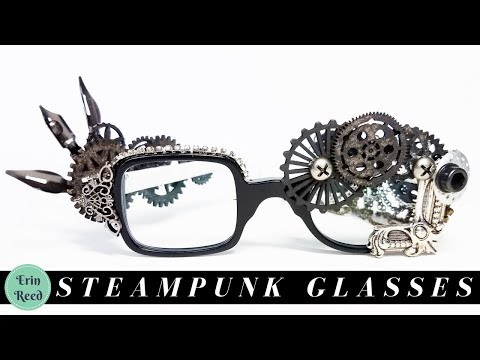 Regular glasses into Steampunk glasses in less than an hour!!
