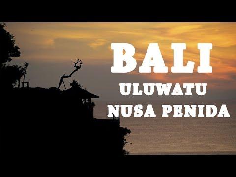 BALI Best of Uluwatu & Nusa Penida|Samsung S8 & Nikon