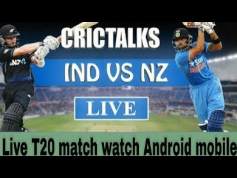 India vs New Zealand watch Live T20 match Android mobile