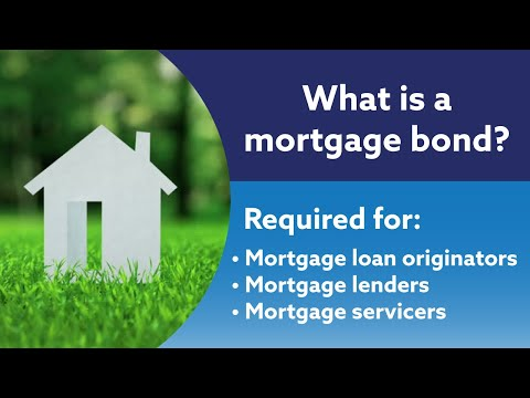 What is a Mortgage Bond?