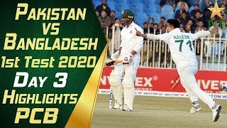 Pakistan vs Bangladesh 2020 | Full Highlights Day 3 | 1st Test Match | PCB