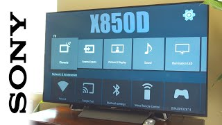 Sony X850D HDR 4K Android Television - Impressions