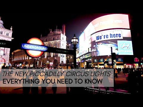 Behind the scenes of the new Piccadilly Circus lights
