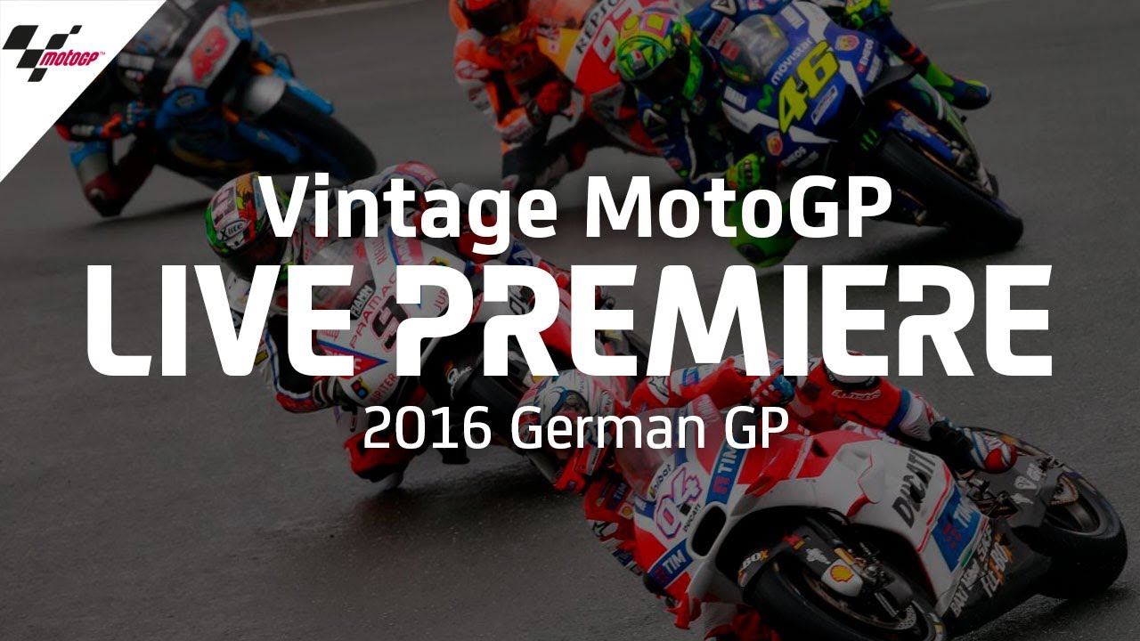 2016 #GermanGP | Vintage MotoGP™
