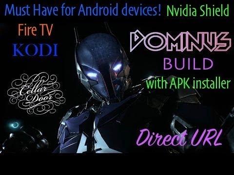DOMINUS BUILD for KODI 17.6 | Cellar Door TV | Direct URL