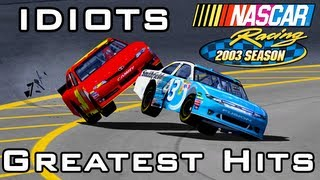 Idiots Of Nascar: Greatest Hits