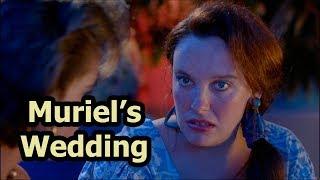 Muriel's Wedding - You Bring Us Down, Muriel