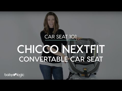 CAR SEAT 101: CHICCO NEXTFIT