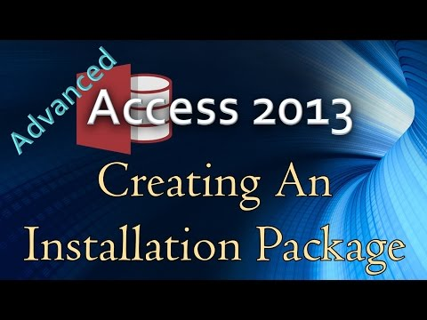 39. (Advanced Programming In Access 2013) Creating An Installation Package