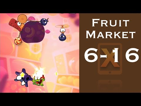 Cut the Rope 2 Walkthrough - Fruit Market 6-16 - 3 Stars + Medal [HD]