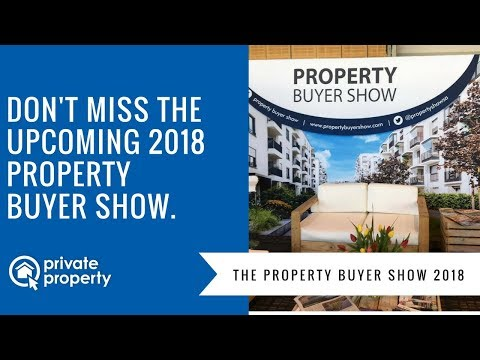 Don't miss the upcoming 2018 Property Buyer Show