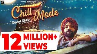 Chill Mode | Dilpreet Dhillon ft. Jaggi Singh & Bhana La | Official Music Video | Humble Music