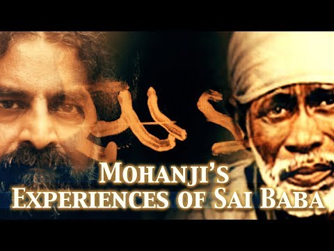 Xxx Mp4 Mohanji 39 S Experiences Of Shirdi Sai Baba Miracles 3gp Sex