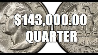 Quarter Sells For $143,000.00! Why?! Extremely Rare Washington Quarter!!!