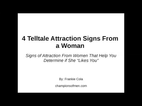 4 Telltale Attraction Signs From a Woman That Help You Dermine if She Likes You