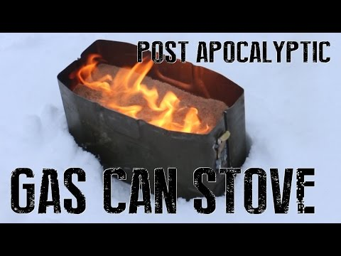 How To Build A Gas Can Stove - Military Life Hacks Reinvented