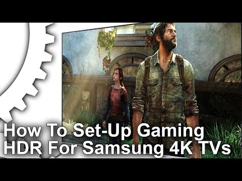 How to Set-Up HDR For Samsung 2016 4K TVs [PS4 Pro/Xbox One S/PS4/PC]