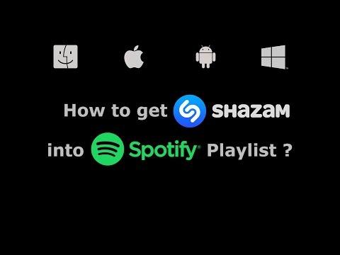 How to get Shazam into Spotify Playlist ? [2017]