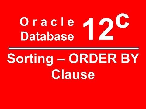 Oracle SQL PLSQL 12C Tutorial 10 - ORDER BY Clause, Sorting Data