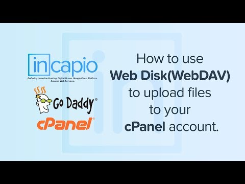 How to use Web Disk(WebDAV) to upload files to your cPanel account | GoDaddy | 2018