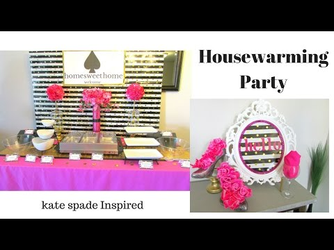 Housewarming Party~ Kate Spade Inspired | Tips on Starting Event Decorating