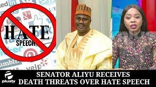 Senator Aliyu Receives Death Threats Over Hate Speech Bill