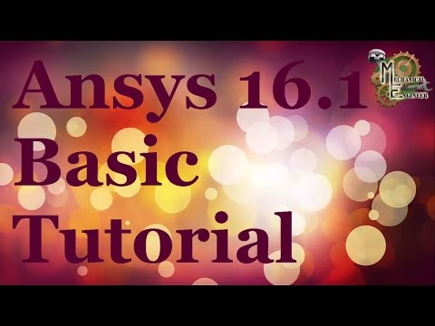 Ansys 16.1 Basic Tutorial for UVL problem solution