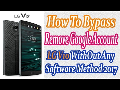 How To Bypass FRP Google Account Previously Synced on LG devices LG V10 , K7, K8, G4, G5, New  2018