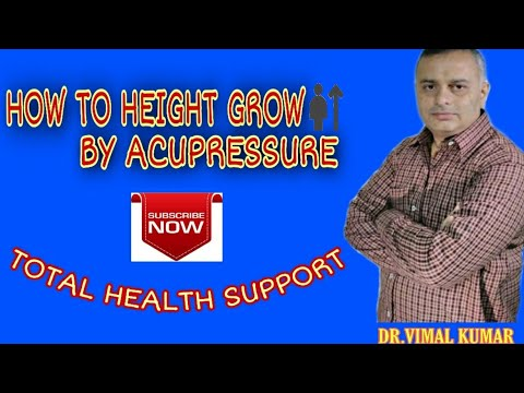 HOW TO HEIGHT GROW BY ACUPRESSURE ,  Hindi #TOTALHEALTHSUPPORT