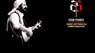 Şivan Perwer - Bılbıle Dılşad