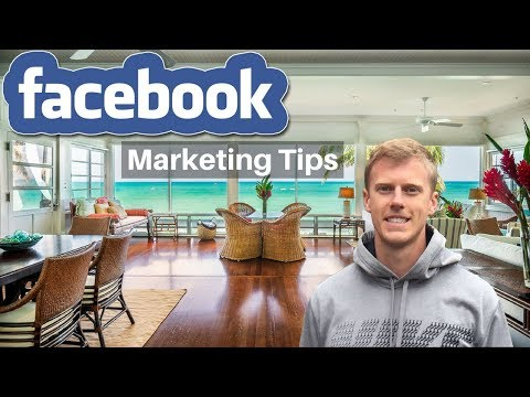 3 Facebook Marketing Tips For Real Estate Agents In 2018 - Facebook Marketing For Small Business