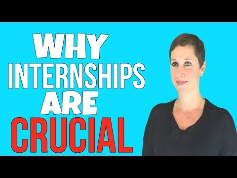 WHY INTERNSHIPS ARE CRUCIAL FOR COLLEGE STUDENTS | Debra Wheatman