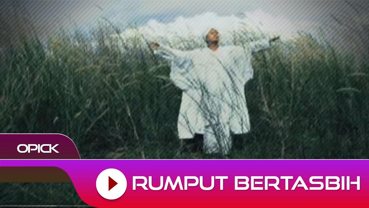 Download Opick - Rumput Bertasbih MP3 Gratis