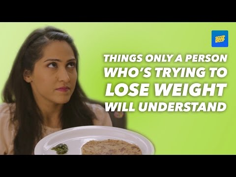 ScoopWhoop: Things Only A Person Who Is Trying To Lose Weight Will Understand