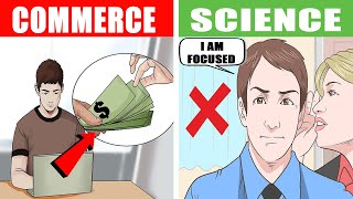 Commerce vs Science | Science or Commerce which is best stream for student |B.com or B.sc which best