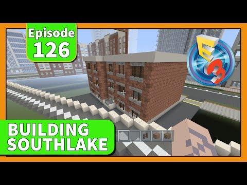 E3 RECAP!! Building Southlake City Episode 126